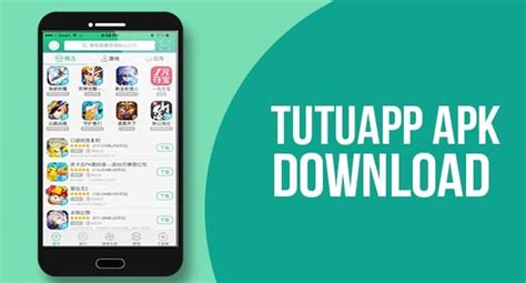 How to Download TutuApp Apk for Android Devices